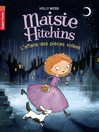 Maisie Hitchins - L'affaire des pièces volées