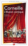 Illusion comique (L') -  Corneille -  - 9782081217737