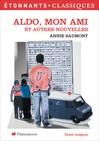 Aldo mon ami et autres nouvelles -  Saumont (Annie) -  - 9782080721419