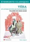 Véra et autres nouvelles fantastiques -  Villiers de l'Ile-Adam -  - 9782080721501
