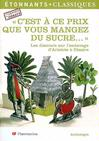 C'est à ce prix que vous mangez du sucre : Les discours sur l'esclavage d'Aristote à Césaire -  Collectif -  - 9782080721877
