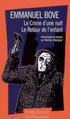 Crime d'une nuit (Le)  -  Bove (Emmanuel) -  - 9782080722010