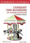 Enfant des manèges et autres nouvelles (L') -  Chedid (Andrée) -  - 9782081201996