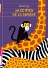 26 contes de la savane - Jean Muzi -  - 9782081258402