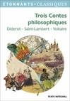 Trois Contes philosophiques -  Diderot,  Saint-Lambert,  Voltaire -  - 9782081285835