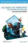 Au bord du précipice et autres nouvelles -  Matheson (Richard) -  - 9782081205109