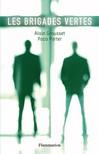 Brigades vertes (Les) - Alain Grousset, Paco Porter -  - 9782081247598