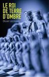 Roi de Terre d'ombre (Le) - Olivier Lécrivain -  - 9782081244344