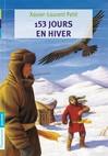 153 jours en hiver - Xavier-Laurent Petit -  - 9782081263178