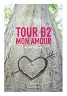 Tour B2 mon amour - Pierre Bottero -  - 9782081244955