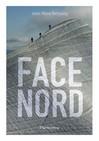 Face nord - Jean-Marie Defossez -  - 9782081244931