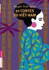 30 contes du Viêt-Nam -  Nhuyên-Xuân-Hûng -  - 9782081242180