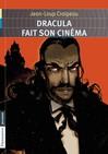 Dracula fait son cinéma - Jean-Loup Craipeau -  - 9782081250277