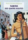 Samira des quatre routes - Jeanne Benameur -  - 9782081243637