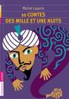 10 contes des Mille et Une nuits - Michel Laporte -  - 9782081242128