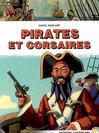 Pirates et corsaires - Daniel Vaxelaire -  - 9782081201088