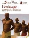 Esclavage de l'Antiquité à nos jours (L') - Mathilde Giard -  - 9782081634572