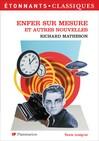 Enfer sur mesure et autres nouvelles -  Matheson (Richard) -  - 9782081213883