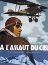 À l'assaut du ciel - Philippe Nessman -  - 9782081210875