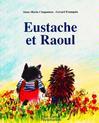 Eustache et Raoul - Anne-Marie Chapouton -  - 9782081610446