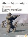 Seconde guerre mondiale (La) - Robert Giraud -  - 9782081210745