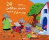 24 petites souris vont à l'école -  Magdalena -  - 9782081625433
