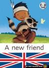A new friend - Marc Cantin, Sébastien Pelon -  - 9782081222076