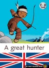 A great hunter - Marc Cantin, Sébastien Pelon -  - 9782081222069