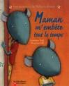 Maman m'embête tout le temps - Hervé Le Goff, Geneviève Noël -  - 9782081614109