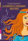 15 contes des fées - Françoise Rachmuhl -  - 9782081267329