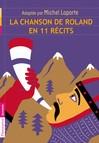 Chanson de Roland en 11 récits (La) - Michel Laporte -  - 9782081262485