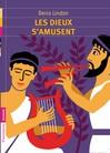 Dieux s'amusent (Les) - Denis Lindon -  - 9782081242135