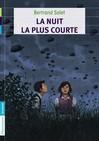 Nuit la plus courte (La) - Bertrand Solet -  - 9782081267350