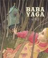 Baba Yaga - Anne Buguet -  - 9782081616936