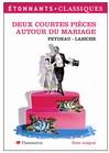 Deux courtes pièces autour du mariage - Georges Feydeau,  Labiche (Eugène) -  - 9782080722447