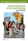 Autoportrait d'un reporter -  Kapuscinski -  - 9782081240032
