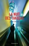 Nuit des Yakuzas (La) - Anne Calmels -  - 9782081244917