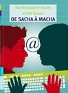 De Sacha à Macha - Yaël Hassan, Rachel Hausfater-Douieb, Anne-catherine Lepage -  - 9782081242005