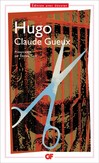 Claude Gueux - Victor Hugo -  - 9782081231498