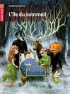 Ile du sommeil (L') - Fabrice Colin  -  - 9782081247079