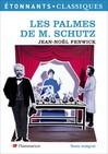 Palmes de M. Schutz (Les) -  Fenwick (Jean-Noël) -  - 9782081249745