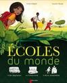Ecoles du monde - Mayalen Goust, Estelle Vidard -  - 9782081230545
