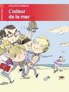 Odeur de la mer (L') - Philippe Barbeau -  - 9782081253858