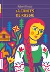 14 contes de Russie - Robert Giraud -  - 9782081263222