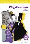 L'Aiguille creuse - Maurice Leblanc -  - 9782081275621