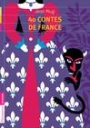 40 Contes de France - Jean Muzi -  - 9782081265004
