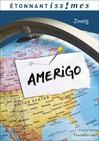 Amerigo - Stefan Zweig -  - 9782081289734