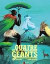 Quatre géants (les) - Aline Bureau,  Zemanel -  - 9782081285309