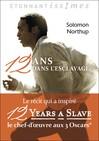 12 ans dans l'esclavage - Nathalie DEFLORAINE, Solomon Northup -  - 9782081313866