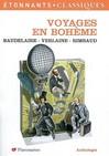 Voyages en bohème -  Baudelaire,  Rimbaud,  Verlaine -  - 9782081204478